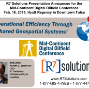 R7 Solutions Presentation Announced for the Mid-Continent Digital Oilfield Conference February 18 in Tulsa